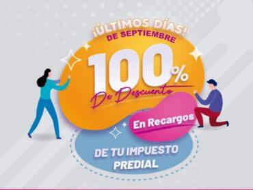 Descuento del 100% en recargos de Predial concluye en septiembre